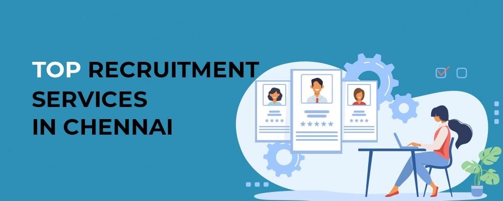 recruitment Services in Chennai